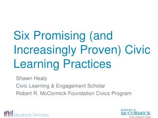 Six Promising (and Increasingly Proven) Civic Learning Practices