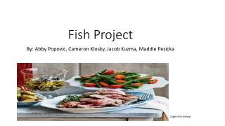 Fish Project