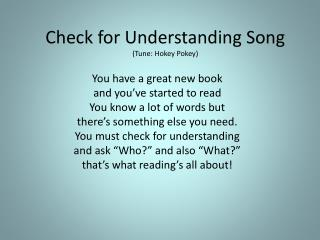 Check for Understanding Song (Tune: Hokey Pokey)