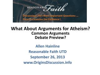Allen  Hainline Reasonable Faith UTD September 26, 2013 www.OriginsDiscussion.info
