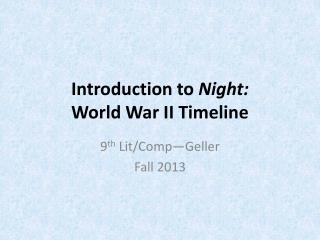 Introduction to  Night: World War II Timeline