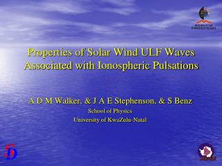 Properties of Solar Wind ULF Waves Associated with  Ionospheric  Pulsations