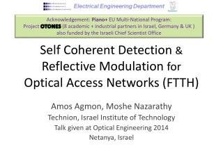 Self Coherent Detection  & Reflective Modulation for Optical Access Networks (FTTH )