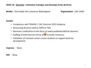 AEAS-16:   Doctrine :  Institution manages and develops Army doctrine.