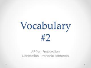 Vocabulary # 2