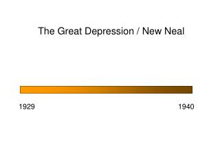 The Great Depression / New Neal