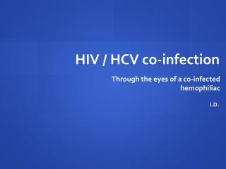 HIV / HCV co-infection