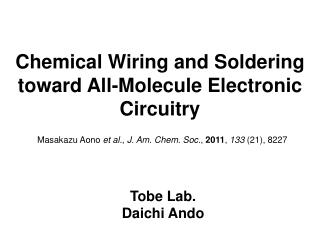 Chemical Wiring and Soldering toward All-Molecule Electronic Circuitry