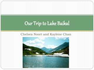 Our  T rip to Lake Baikal