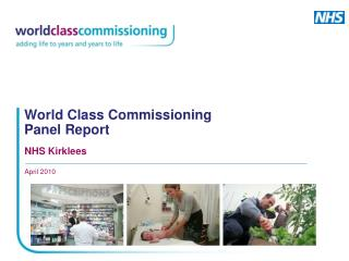 World Class Commissioning Panel Report