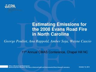 Estimating Emissions for the 2008 Evans Road Fire in North Carolina