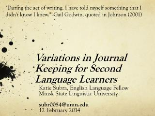 Variations in Journal Keeping for Second Language Learners
