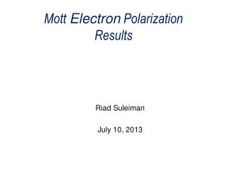 Mott  Electron  Polarization Results