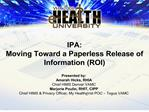 IPA: Moving Toward a Paperless Release of Information ROI