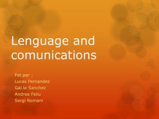 Lenguage and comunications