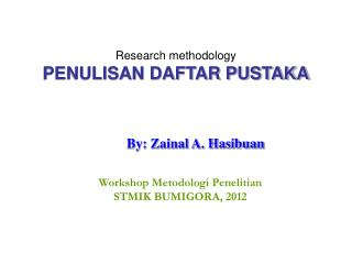Research methodology PENULISAN DAFTAR PUSTAKA