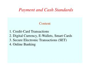 Payment and Cash Standards