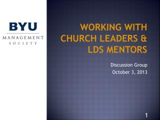 Working  With Church  Leaders & LDS Mentors