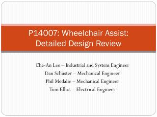 P14007: Wheelchair Assist:    Detailed Design Review