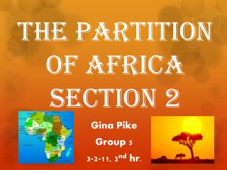 The Partition of Africa Section 2