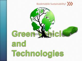 Green Vehicles and Technologies