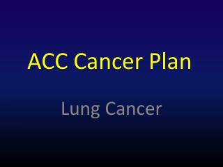 ACC Cancer Plan
