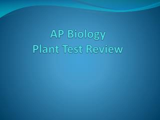 AP Biology Plant Test Review