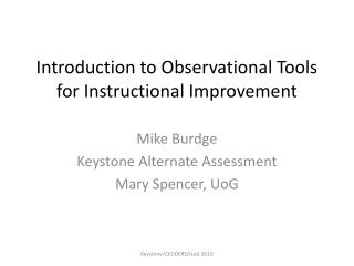 Introduction to Observational Tools for Instructional Improvement