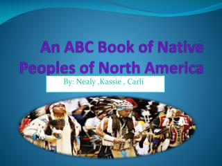 An ABC Book of Native   Peoples of North America