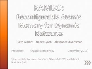 RAMBO:  Reconfigurable Atomic Memory for Dynamic Networks