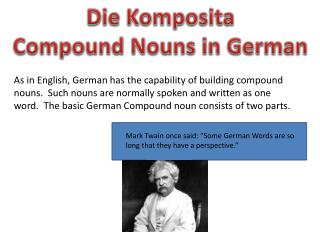Die  Komposita Compound Nouns in German