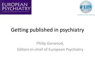 Getting published  in  psychia try