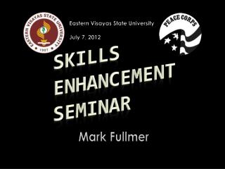Skills Enhancement Seminar
