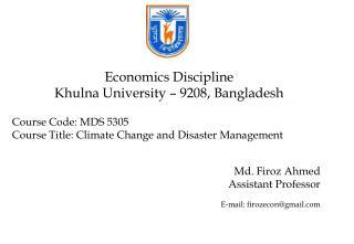 Economics Discipline Khulna University – 9208, Bangladesh