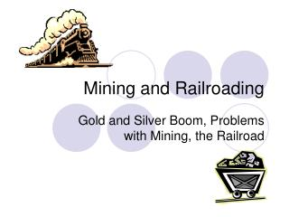 Mining and Railroading