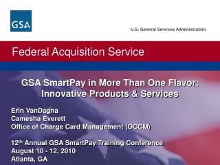 GSA SmartPay in More Than One Flavor: Innovative Products & Services