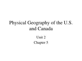 Physical Geography of the U.S. and Canada