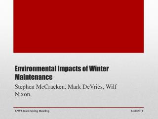Environmental Impacts of Winter Maintenance