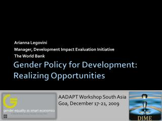 Gender Policy for Development:  Realizing  Opportunities