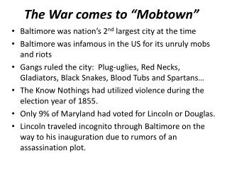 "The War comes to ""Mobtown"""