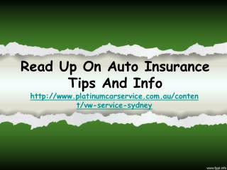 Read Up On Auto Insurance Tips And Info