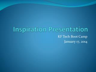 Inspiration Presentation