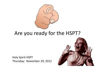 Are you ready for the HSPT?