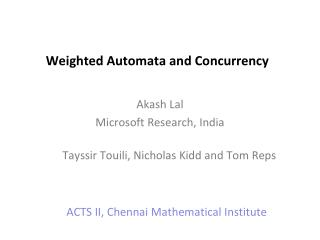 Weighted Automata and Concurrency
