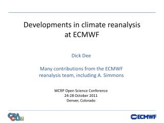 Developments in climate reanalysis  at ECMWF