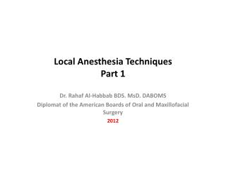 Local Anesthesia Techniques Part 1