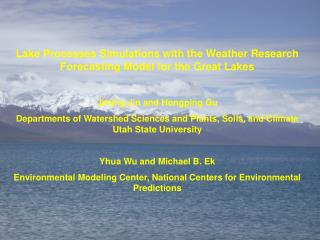 Lake Processes Simulations with the Weather Research Forecasting Model for the Great Lakes