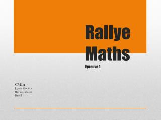 Rallye Maths Epreuve 1