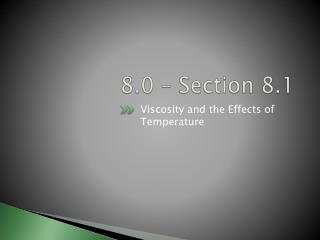 8.0 – Section 8.1