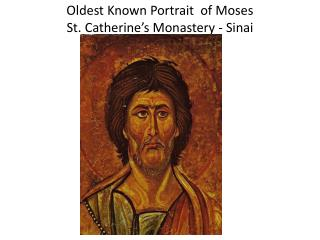 Oldest Known Portrait of Moses St. Catherine's Monastery - Sinai